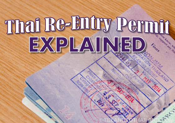 Thai Re-Entry Permit Explained - Tieland to Thailand