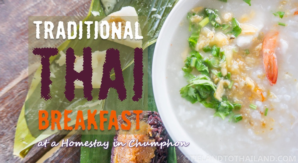 A Traditional Thai Breakfast at a Homestay in Chumphon