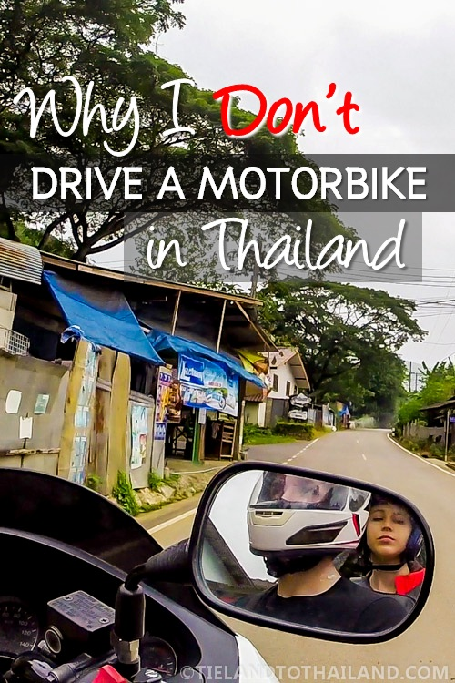 Hopping on a motorbike to explore Thailand is not as easy as it sounds...and can be dangerous, too. | Tieland to Thailand