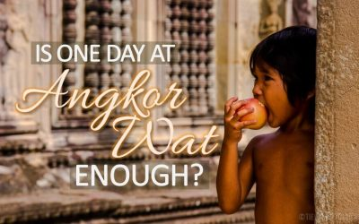 Is one day at Angkor Wat enough?