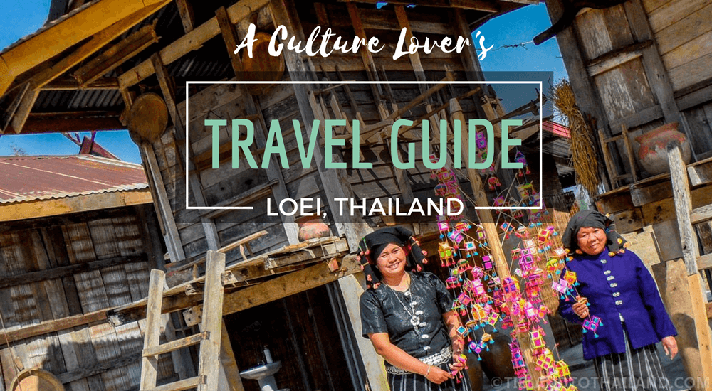 A Culture Lovers Travel Guide Loei Thailand