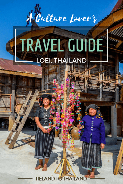 A Culture Lover's Travel Guide | Loei Thailand