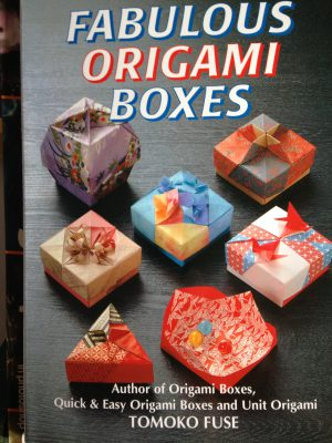 """Fabulous Origami Boxes"" by Tomoko Fuse"
