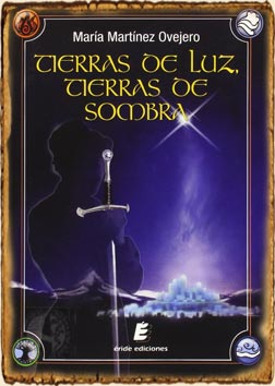 Carátula Tierras de luz, tierras de sombra, de María Martínez Ovejero