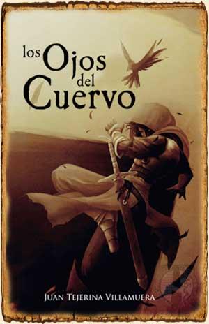 Reseñas de Fantasía - Los Ojos del Cuervo de Juan Tejerina