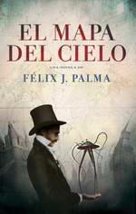 El Mapa del Cielo de Félix J. Palma - Premio Ignotus de fantasía 2013
