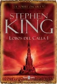 Saga Torre Oscura V: Lobos del Calla (2003)