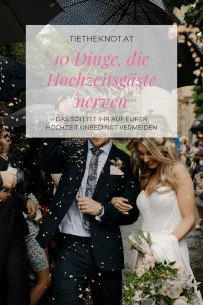 10 Dinge, die Hochzeitsgäste nerven