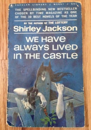 Cover image of We Have Always Lived in the Castle by Shirley Jackson