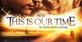 This Is Our Time DVD Review