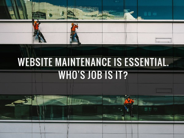 Whs'job is website maintenance?