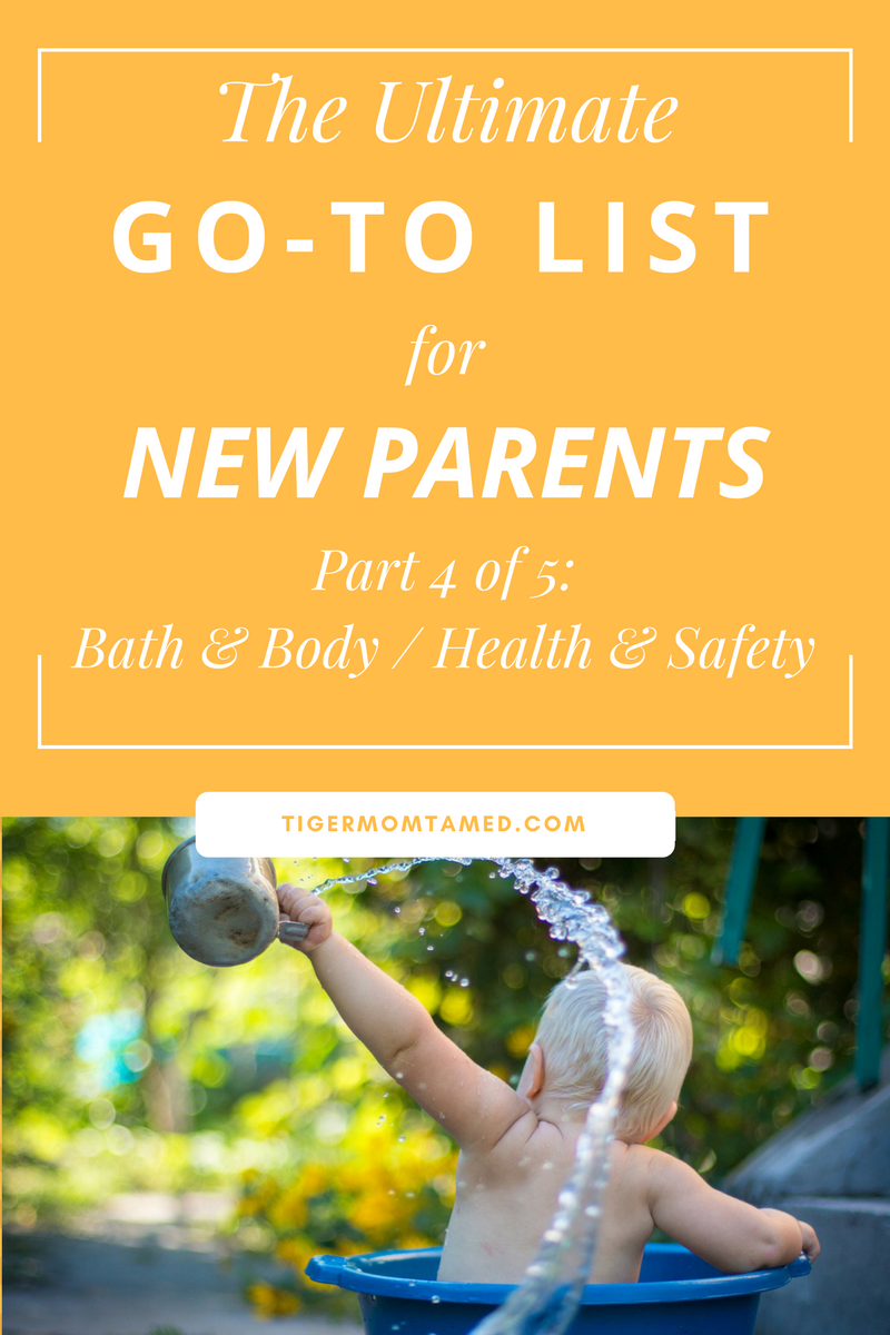 The Ultimate Go-To List for New Parents Part 4 of 5 || TigerMomTamed