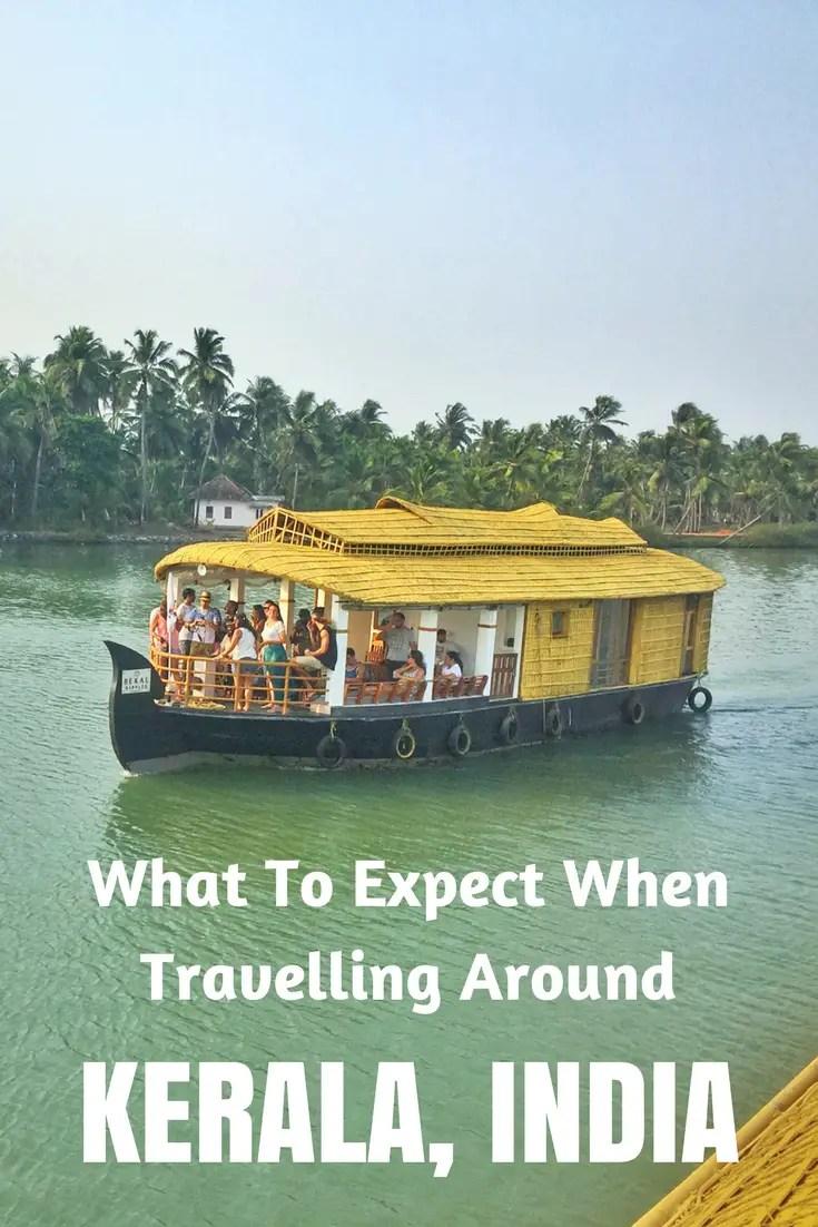 Travelling Around Kerala: 18 Musings \u0026 Observasations (my experience)