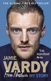 jamie vardy from nowhere