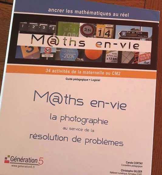 J'ai testé «M@ths en-vie» de Christophe GILGER et Génération 5