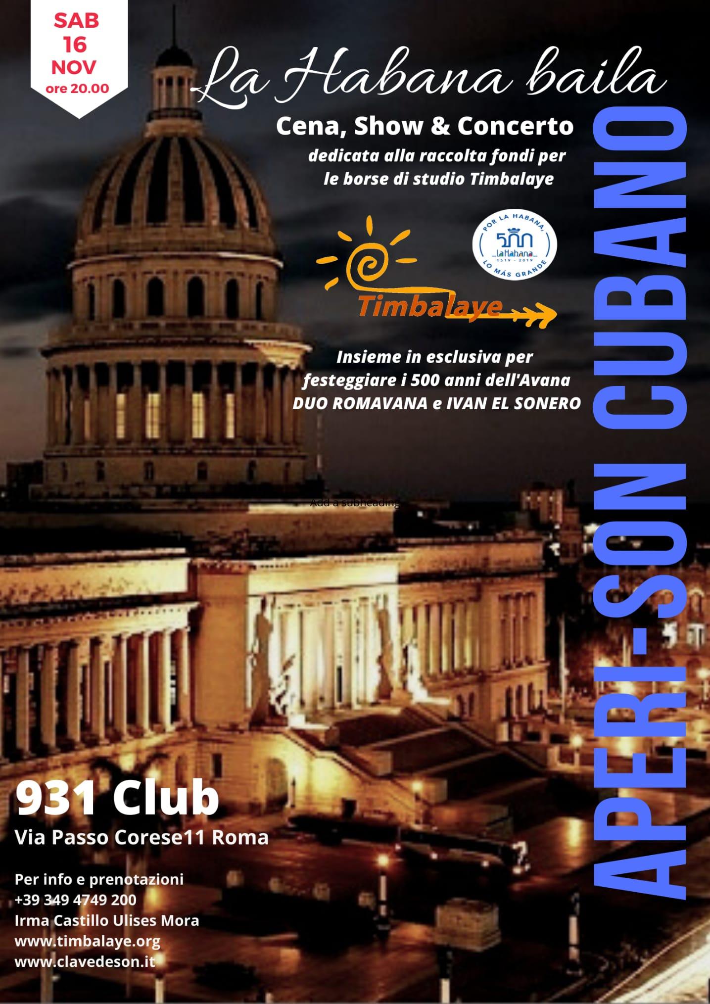Timbalaye festeggia il 500° anniversario de La Habana con una serata artistica.