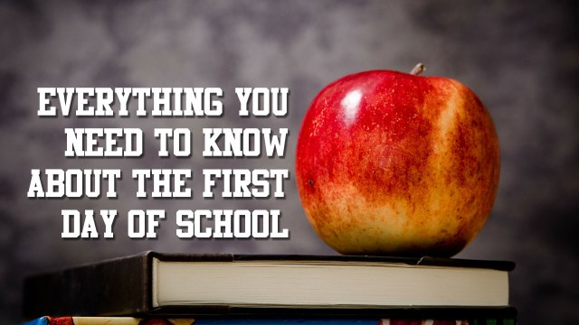 everything-about-first-day-of-school