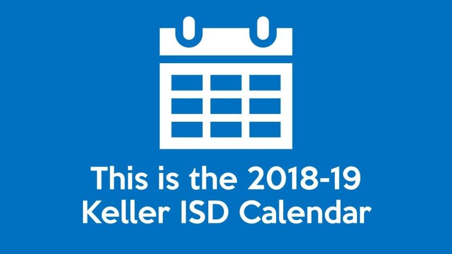 This Is The 2018 19 Keller Isd Calendar Timber Creek Talon