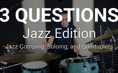 3 Questions | Jazz Edition (Comping, Soloing, Quintuplets)