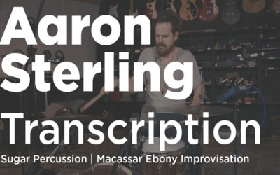 Aaron Sterling Transcription | Sugar Percussion Improv (Part 1)
