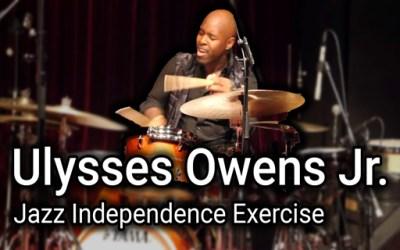 Ulysses Owens Jr. | Jazz Independence Warm Up