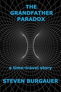 The Grandfather Paradox - a time travel story