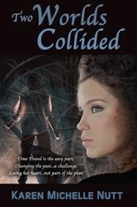"""Two Worlds Collided"" (Karen Michelle Nutt)"