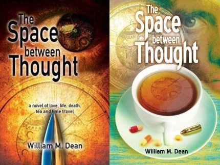 """The Space Between Thought"" by William M. Dean book covers"