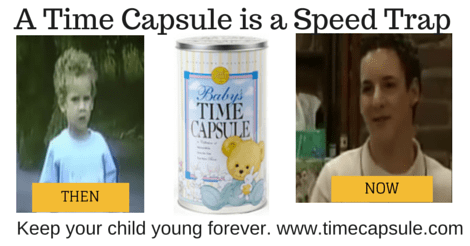 A Time Capsule is a Speed Trap
