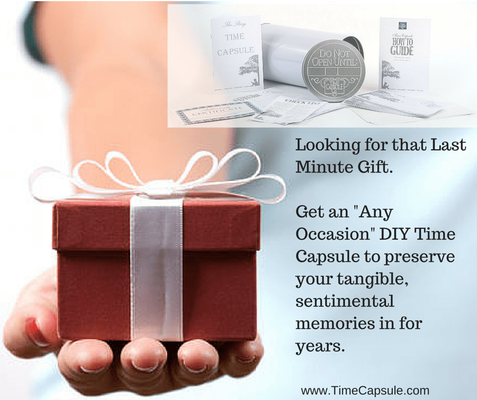 Looking for that Last Minute Gift - Future Generation Time Capsule