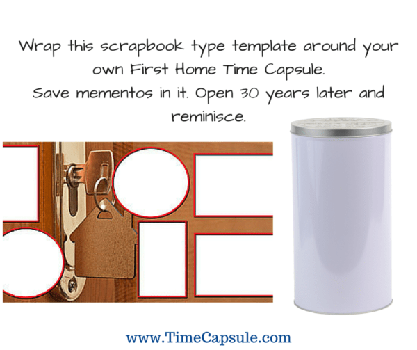 New Home or First Home Time Capsule