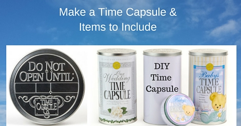 How to Make a Time Capsule
