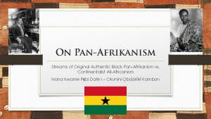 Okunini Kambon: Ancient and Modern Pan-Afrikanism with True Culture University (Video and Slides)!
