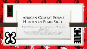 Afrikan Combat Forms Hidden in Plain Sight [UNESCO-ICM 2019]