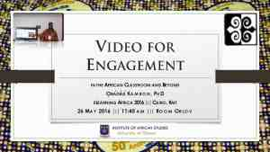 Video for Engagement in the African Classroom and Beyond