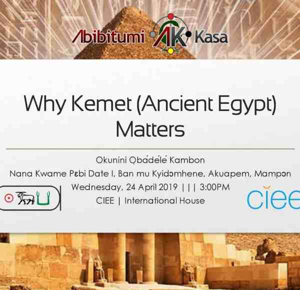 Why Kemet (Land of Black People) Matters! (Revised 2019 Edition)