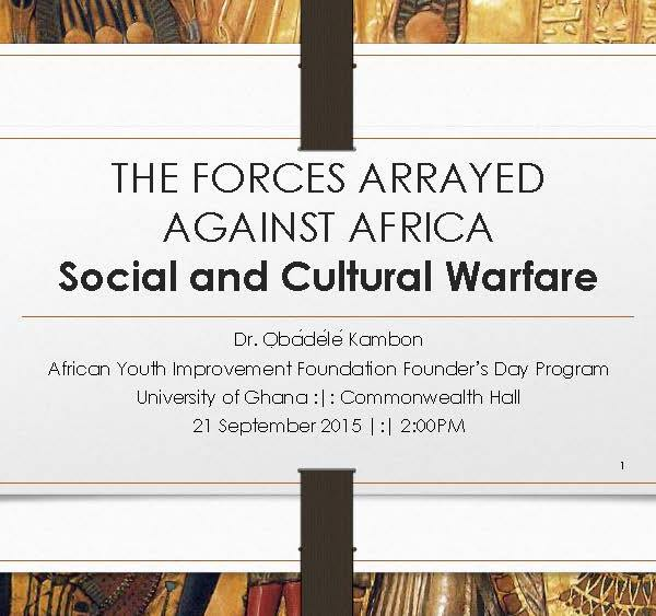 The Forces Arrayed Against Africa: Social and Cultural Warfare