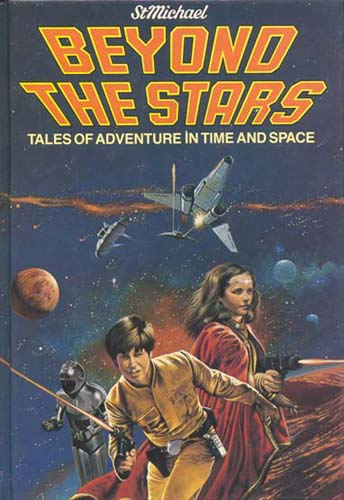Beyond The Stars: Tales of Adventure in Time and Space ...