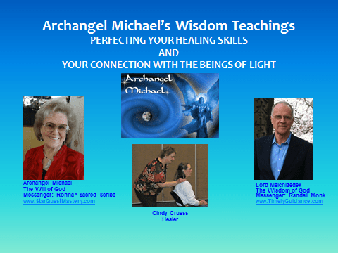 PERFECTING YOUR HEALING SKILLS AND YOUR CONNECTION WITH THE BEINGS OF LIGHT