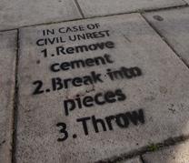In Case of Civil Unrest...