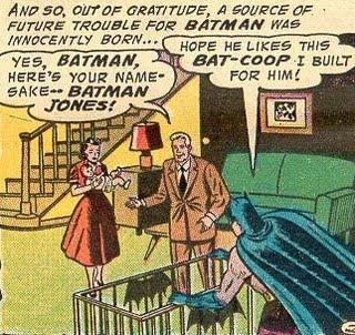 Yes, Batman, here's your namesake -- Batman Jones!
