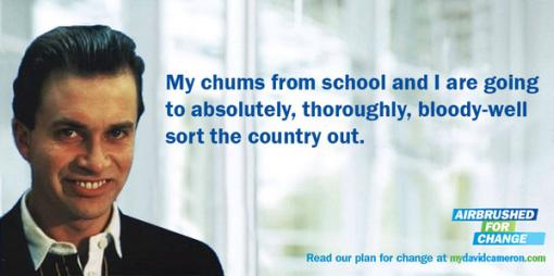 David Cameron: My Chums...