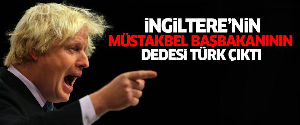 İngiltere'nin müstakbel başbakanının Türk dedesi
