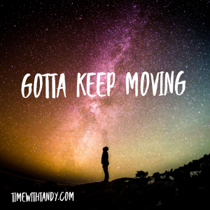 #inspiration, comfot zone, keep moving