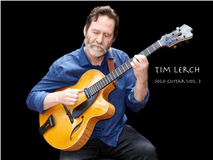 Tim Lerch Solo Guitar Vol. 3