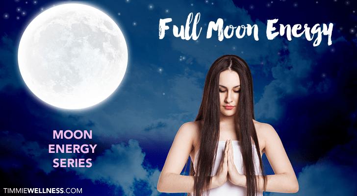 Full Moon Energy by Timmie Horvath Policarpio Wanechko Edmonton Reiki Training Crystal Healing Aromatherapy Essential Oils