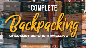 COMPLETE BACKPACKING CHECKLIST