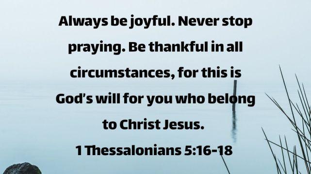 Joy, Prayer, And Thankfulness