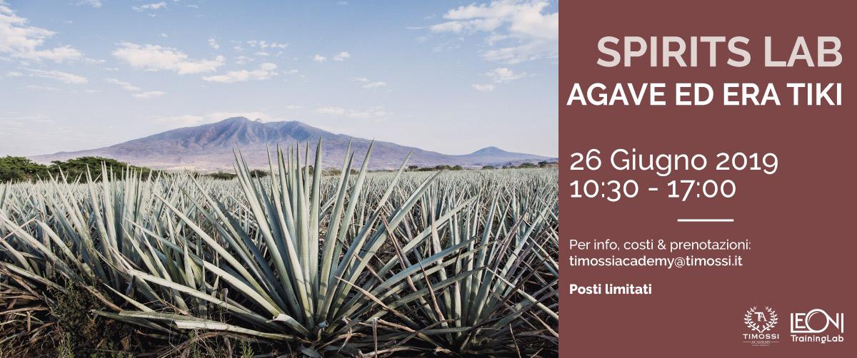 26 Giu 2019 – Spirits Lab: Agave ed Era Tiki