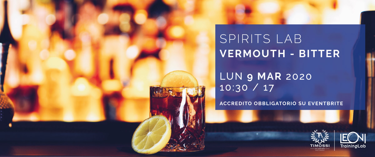9 Mar 2020 – Spirits Lab // Vermouth – Bitter